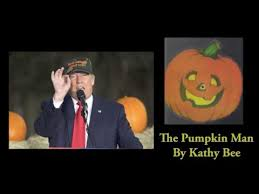 The Pumpkin Man Trump Memories