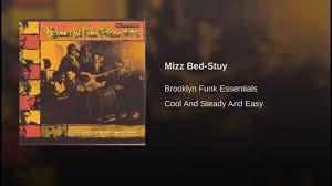 Bed Stuy Fly by Mizz Bed Stuy Youtube