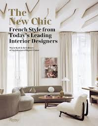 100 Parisian Interior The New Chic French Style From Todays Leading