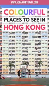 100 Hong Kong Apt An Insiders Travel Guide To The Most Colourful Places In