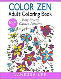 Color Zen Adult Coloring Book 2 Easy Breezy Garden Patterns Books Volume