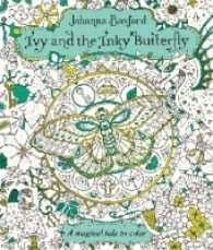 Books Kinokuniya Ivy And The Inky Butterfly A Magical Tale To