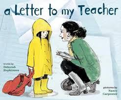 A Letter to My Teacher by Deborah Hopkinson