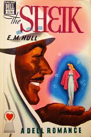 Although Not Published By Mills Boon E M Hulls The Sheik 1919 Has Been Widely Accepted As First Formula Sheikh Romance