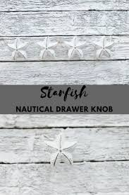 Nautical Drawer Pulls Uk by The 25 Best Nautical Drawer Knobs Ideas On Pinterest Nautical