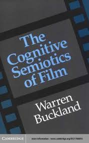 The Cognitive Semiotics Of Film Warren Buckland 2000 By Ismetagst