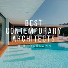 100 Top Contemporary Architects Best In Barcelona SuiteLife