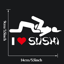 I Love Sushi Window Bumper Vinyl Truck Decals Adult Funny Car ... I Love Sushi Window Bumper Vinyl Truck Decals Adult Funny Car Tips Universal Styling Sticker Auto For Windows Stickers Trucks 1pc Domo Made In Japan Barcode Pvc Slammed Ford Ranger Double Cab Decal Sticker 25 X 85 Hot Fuckit Die Cut 5 Product Gmc Motsports Windshield Topper Window Decal Boobs Focus Pinterest Windows Hard Hats And 3pcs Dope Vw Inspired Volkswagen For Drift Guys Design Decoration Ideas Stick Figure Family Jeep Cherokee Nobody Cares Skull Vinyl Car