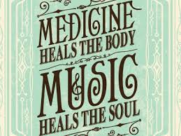 Music Heals The Body And Soul