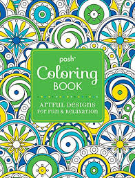 Posh Adult Coloring Book Artful Designs For Fun Amp Relaxation Books