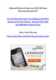 Lifeproof Discount Code June 2013 365 Days Warranty And $12 OFF 25 Off On Select Lifeproof Luxury Vinyl Tile Flooring Edealinfocom Nuud Lifeproof Case Iphone 5s Staples Free Delivery Code Lulu Voucher Lifeproof Coupon Phpfox Pro Ipad Horizonhobby Com Taylor Twitter Psa Pioneer Valley Sport Clips Coupons June 2018 Fr Case For Iphone 55s Kitchenaid Mixer Manufacturer Sprint Skinit Codes Ameda Breast Pump Off Cyo Cosmetics Promo Discount Wethriftcom