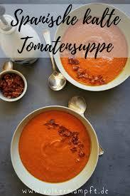 kalte tomatensuppe salmorejo cordobés die gehaltvolle