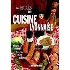 recette cuisine lyonnaise livre cuisine vins recevoir cuisine recettes régionales cuisine