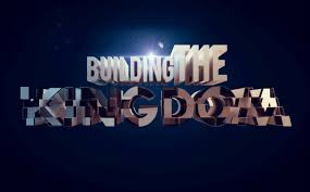 Are You Doing These 5 Things To Help Build The Kingdom Of God