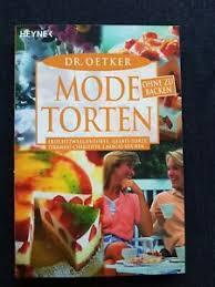 details zu backbuch v dr oetker modetorten ohne zu backen kuchen torten rezepte