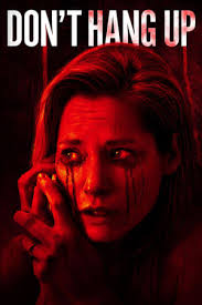 Dont Hang Up 2016 WEB DL 480p 720p Streaming Movie Download
