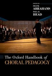 Oxford University Press Uk Exam Copy by The Oxford Handbook Of Choral Pedagogy Frank Abrahams Paul D
