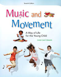 Music And Movement A Way Of Life For The Young Child 7th Edition