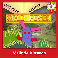 Childrens Book Odd Sock Catches Gold Fever Early Chapter For Ages 5 8 About One Small Toys Adventures In A Big World 1