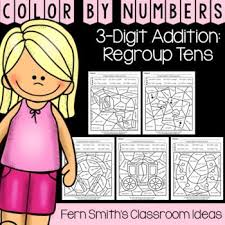 Color By Numbers Second Grade Go Math Lesson 64 3 Digit Addition Regroup Tens Your Students Will Adore These Worksheets While Learning