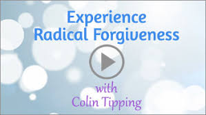 TRY IT NOW Experience Radical Forgiveness