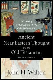Ancient Near Eastern Thought And The Old Testament 2nd Edition