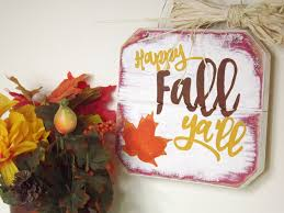 Spice Up Your Fall Home Decor With This Beautiful Happy Yall Wall Sign Its Colors Are Warm And Inviting Perfect For Making Feel Cozy