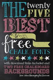 25 Awesome FREE Chalk Fonts And 2 Chalkboard Backgrounds Includes Download Links Examples