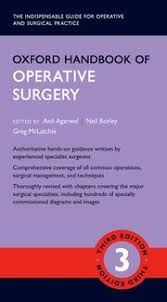 Oxford University Press Uk Exam Copy by Oxford Handbook Of Operative Surgery Anil Agarwal Neil Borley