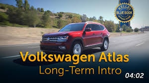 100 Truck Values Blue Book 2018 Volkswagen Atlas SEL Premium 4Motion Ownership Review Kelley