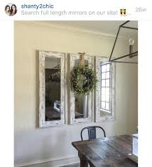 Shabby Chic Dining Room Wall Decor by Love These Mirrors By Shanty 2 Chic Diy Pinterest Room