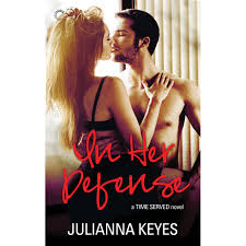 In Her Defense Time Served 2 By Julianna Keyes
