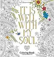 Amazon It Is Well With My Soul Adult Coloring Book Faith 0025986346690 Zondervan Books