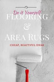 Inexpensive Patio Floor Ideas by Best 25 Cheap Flooring Ideas Ideas Only On Pinterest Cheap