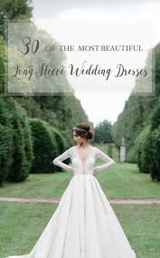 30 of the most beautiful long sleeve wedding dresses for 2016