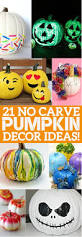 Ways To Carve A Pumpkin Fun by 21 No Carve Pumpkin Decorating Ideas That You U0027ll Love This Halloween