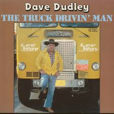 100 Truck Drivin Man Dave Dudley LP The LP Bear Family Records