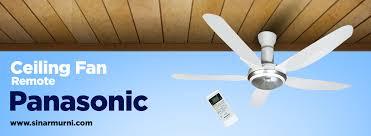 Panasonic Ceiling Fan 56 Inch by Sinar Murni Distributor Kipas Angin Dan Exhaust Fan