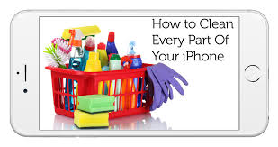 Definitive Guide How To Clean Every Part Your iPhone