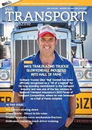 100 Dedicated Truck Driving Jobs DECEMBER 2019 EDITION OF WA TRANSPORT MAGAZINE By Angry