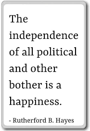The Independence Of All Political And O