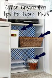 fice Organization Tips for Paper Pilers frazzled JOY