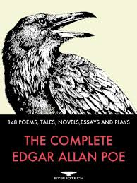 The Complete Edgar Allan Poe 148 Poems Tales Novels Essays And Plays