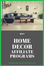 100 Modern Interior Design Blog Top 10 Home Decor Affiliate Programs For Your
