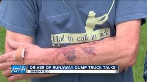 Runaway Dump Truck Driver Who Crashed In Greenfield Out Of Hospital ...