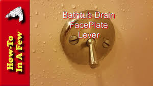 Bathroom Drain Stopper Lever by How To Replace Your Bathtub Drain Lever Faceplate Youtube