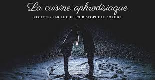 cours de cuisine aphrodisiaque christophe leborgne archives essor
