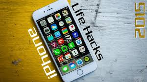 Top iPhone Life Hacks for 2015 Any Smartphone Life Hack iPhone