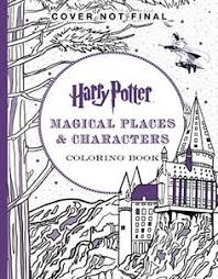 Harry Potter Magical Places Characters Coloring Book By Scholastic
