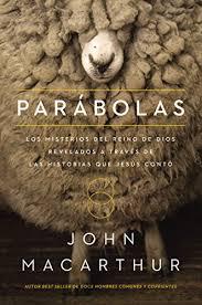 Parabole Parabolas Los Misterios Del Reino De Dios Revelados A Traves Las Historias Que Jesus